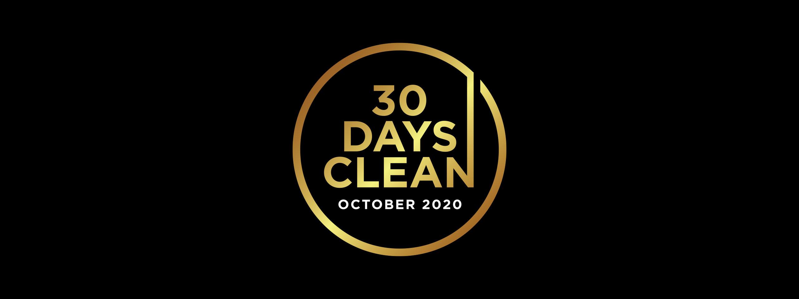 30 Days Clean