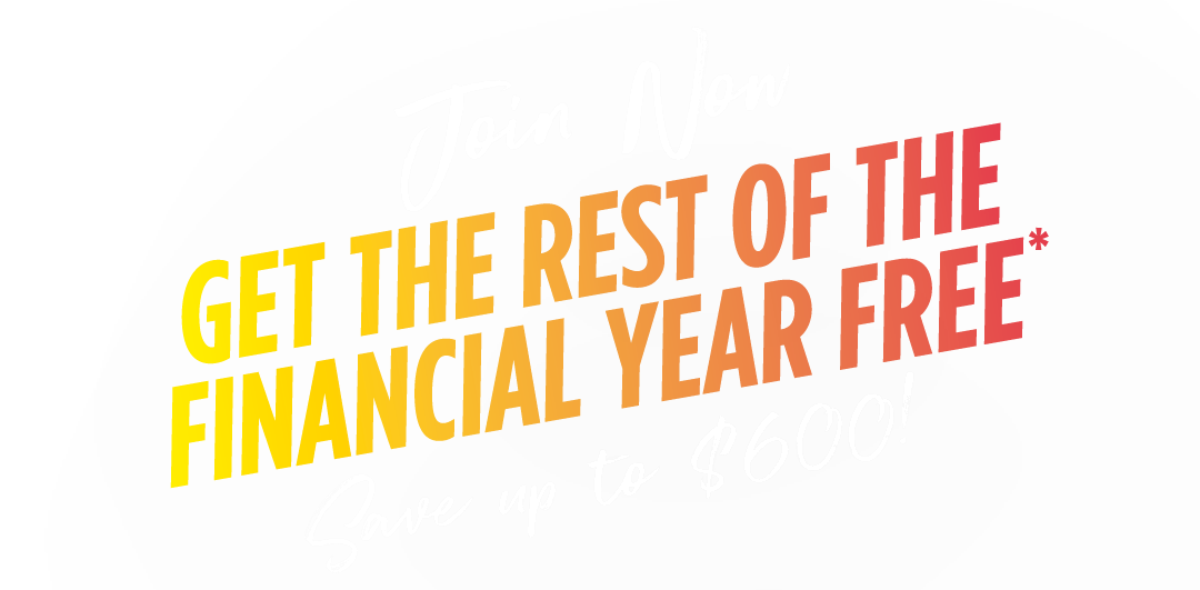 Join now and get the rest of the financial year for free!